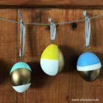 Osterdeko basteln – Ostereier DIY